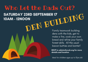 'Who Let The Dads' Out?' Den Building @ HCC