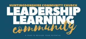 Leadership Learning Community @ Huntingdonshire Community Church